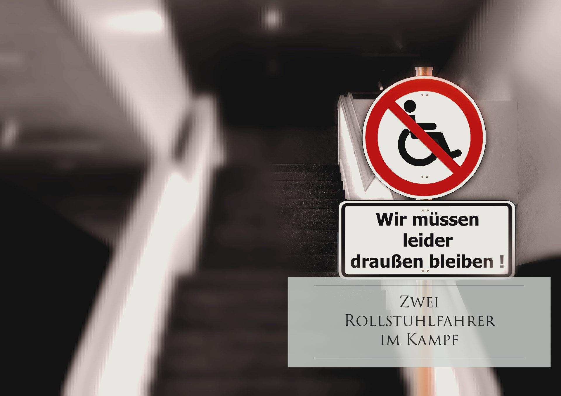 Zwei Rollstuhlfahrer im Kampf – Inklusion von wegen